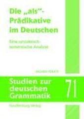 """Die """"als""""-Prädikative im Deutschen"""