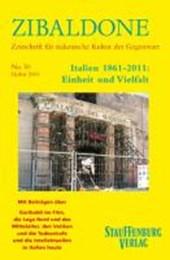 Zibaldone 50. Italien 1861-2011: Einheit und Vielfalt
