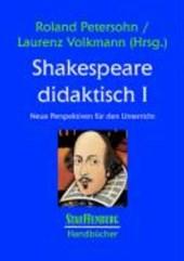 Shakespeare didaktisch I