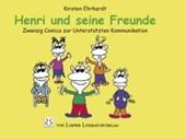 Henri und seine Freunde