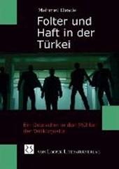 Folter und Haft in der Türkei