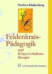 Feldenkrais-Pädagogik und Körperverhaltenstherapie