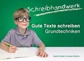 Schreibhandwerk: Gute Texte schreiben