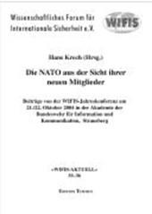 Die NATO aus der Sicht ihrer neuen Mitglieder