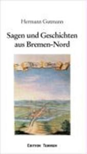 Sagen und Geschichten aus Bremen-Nord