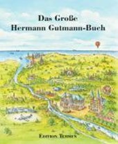 Das Große Hermann Gutmann Buch
