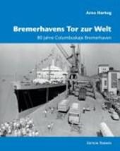 Bremerhavens Tor zur Welt