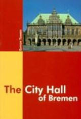The City Hall of Bremen | Gabriele Brünings |