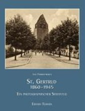 St. Gertrud 1860-1945