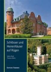 Schlösser und Herrenhäuser auf Rügen