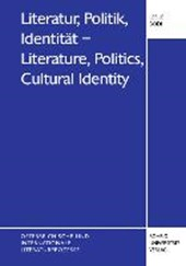 Literatur, Politik, Identität - Literature, Politics, Cultural Identity