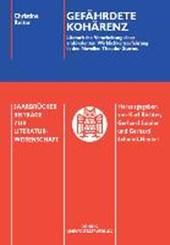 Gefährdete Kohärenz. Literarische Verarbeitung einer ambivalenten Wirklichkeitserfahrung in den Novellen Theodor Storms