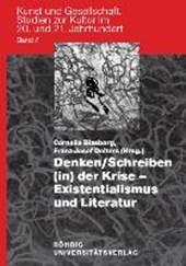 Denken /Schreiben (in) der Krise - Existentialismus und Literatur