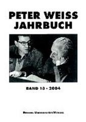Peter Weiss Jahrbuch für Literatur, Kunst und Politik im 20. Jahrhundert