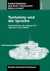 Tucholsky und die Sprache