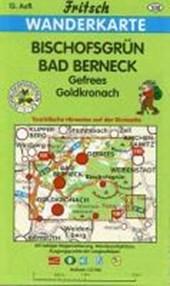 Bischofsgrün. Bad Berneck 1 : 35 000. Fritsch Wanderkarte