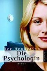 Die Psychologin | Dee Henderson |