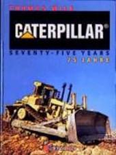 Caterpillar 75 Jahre