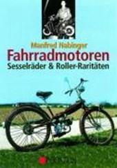 Fahrradmotoren, Sesselräder und Roller-Raritäten