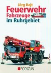 Feuerwehrfahrzeuge im Ruhrgebiet