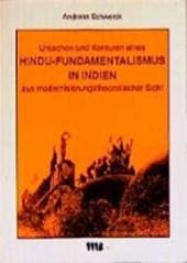 Ursachen und Konturen eines Hindu-Fundamentalismus in Indien aus modernisierungstheoretischer Sicht