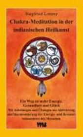 Chakra-Meditation in der indianischen Heilkunst