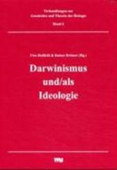 Darwininismus und/als Ideologie