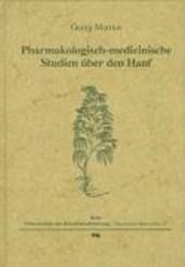 Pharmakologisch-medicinische Studien über den Hanf