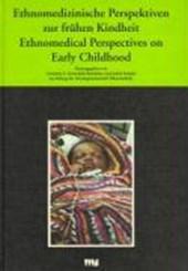 Ethnomedizinische Perspektiven zur frühen Kindheit