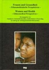 Frauen und Gesundheit - Ethnomedizinische Perspektiven