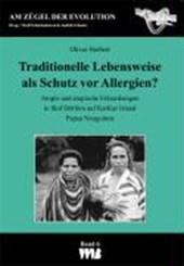 Traditionelle Lebensweise als Schutz vor Allergien?