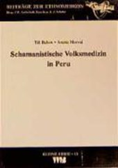 Schamanistische Volksmedizin in Peru | Till Below |