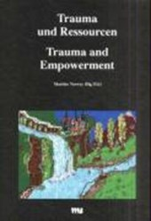 Trauma und Ressourcen / Trauma and Empowerment