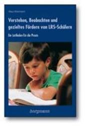Verstehen, Beobachten und gezieltes Fördern von LRS-Schülern