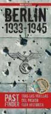 PastFinder Berlín 1933-1945 (spanische Ausgabe)