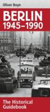 The Divided Berlin 1945-1990
