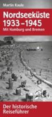 Nordseeküste 1933-1945