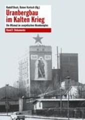Uranbergbau im Kalten Krieg