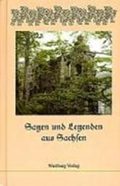Sagen und Legenden aus Sachsen