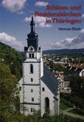 Schloss- und Residenzkirchen in Thüringen<BR>