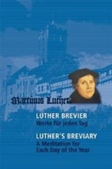 Luther-Brevier - Worte für jeden Tag. Luther's Breviary - A Meditation for each Day of the Year | auteur onbekend |