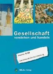 Gesellschaft verstehen und handeln Klassen 9/10. Brandenburg