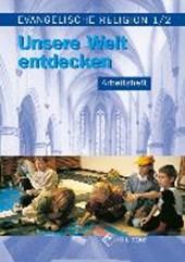 Evangelische Religion. Klassen 1/2. Arbeitsheft. Mecklenburg-Vorpommern, Sachsen, Sachsen-Anhalt, Thüringen