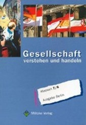 Gesellschaft verstehen und handeln. Klassen 7/8. Lehrbuch. Berlin