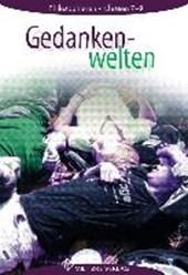 Gedankenwelten 7 - 9. Lehrbuch. Mecklenburg- Vorpommern, Schleswig-Holstein, Bremen