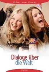 Dialoge über die Welt 10. Lehrbuch. Dialoge über die Welt. Mecklenburg-Vorpommern, Bremen, Schleswig-Holstein