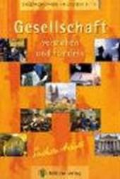 Gesellschaft verstehen und handeln Klassen 8 - 10 Sachsen-Anhalt