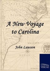 A New Voyage to Carolina | John Lawson |