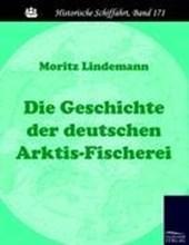 Die Geschichte der deutschen Arktis-Fischerei