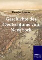 Geschichte des Deutschtums von New York